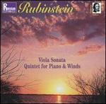 Rubinstein: Viola Sonata; Quintet for Piano & Winds