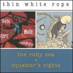 Ruby Sea/Squatters Rights