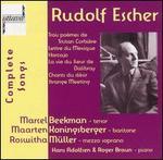 Rudolf Escher: Complete Songs - Hans Adolfsen (piano); Maarten Koningsberger (tenor); Maarten Koningsberger (baritone); Marcel Beekman (tenor);...