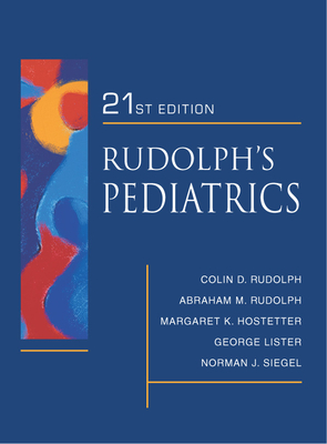 Rudolph's Fundamentals of Pediatrics: Third Edition - Rudolph, Abraham, and Kamei, Robert, and Overby, Kim