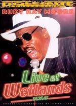 Rudy Ray Moore: Live at Wetlands
