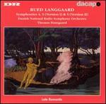 Rued Langgaard: Symphonies No. 4 & 5 (Versions 1 and 2)