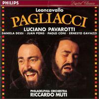 Ruggero Leoncavallo: Pagliacci - Daniela Dessì (vocals); David Newman (bass); Ernesto Gavazzi (tenor); Jonathon Boyd (tenor); Juan Pons (vocals);...