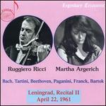 Ruggiero Ricci, Martha Argerich: Leningrad, Recital II