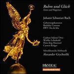 Ruhm und Gl�ck: Johann Sebastian Bach
