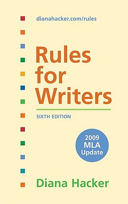 Rules for Writers: 2009 MLA Update - Hacker, Diana, and Sommers, Nancy (Contributions by), and Jehn, Tom (Contributions by)