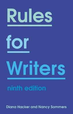 Rules for Writers - Hacker, Diana, and Sommers, Nancy