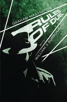 Rules of Duel - Masterton, Graham, and Burroughs, William S