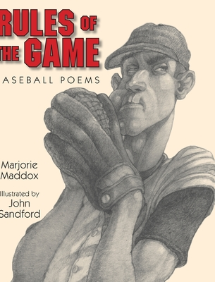 Rules of the Game: Baseball Poems - Maddox, Marjorie