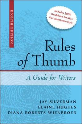 Rules of Thumb: A Guide for Writers - Silverman, Jay, and Hughes, Elaine, and Wienbroer, Diana Roberts