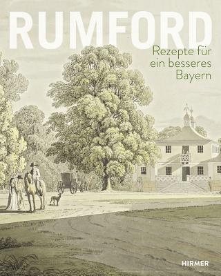 Rumford: Rezepte Fur Ein Besseres Bayern - Weidner, Thomas