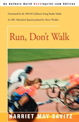 Run, Don't Walk - Savitz, Harriet May