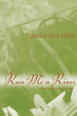 Run Me a River - Giles, Janice Holt