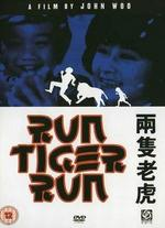 Run Tiger Run - John Woo