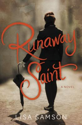 Runaway Saint - Samson, Lisa