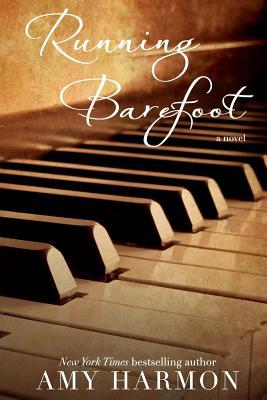 Running Barefoot - Harmon, Amy Sutorius