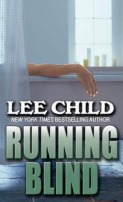 Running Blind - Child, Lee, New