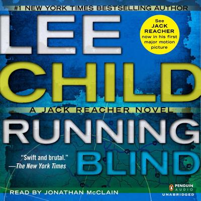 Running Blind - Child, Lee, New, and McClain, Johnathan (Read by)