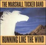 Running Like the Wind - The Marshall Tucker Band