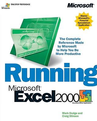 Running Microsoft Excel 2000 - Dodge, Mark, and Stinson, Craig