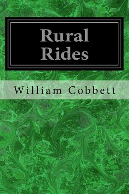 Rural Rides - Cobbett, William