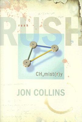 Rush: Chemistry - Collins, Jon