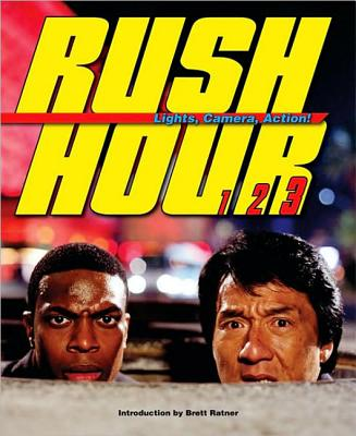 Rush Hour: Lights, Camera, Action! - Ratner, Brett, and Tarantino, Quentin