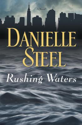 Rushing Waters - Steel, Danielle