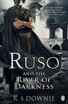 Ruso and the River of Darkness - Downie, R. S.