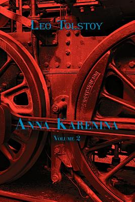Russian Classics in Russian and English: Anna Karenina by Leo Tolstoy (Volume 2) (Dual-Language Book) - Tolstoy, Leo Nikolayevich, Count, and Vassiliev, Alexander, Mr.