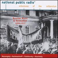 Russian Music and Revolution - Allen Rogers (piano); Arcadi Volodos (piano); Jennie Tourel (mezzo-soprano); Philippe Entremont (piano);...