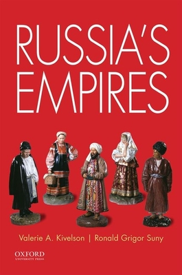 Russia's Empires - Kivelson, Valerie A