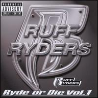 Ryde or Die, Vol. 1 - Ruff Ryders