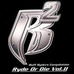 Ryde or Die, Vol. 2 [Clean]