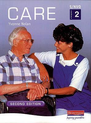 S/NVQ Level 2 Care Candidate Handbook - Nolan, Yvonne