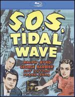 S.O.S. Tidal Wave [Blu-ray] - John H. Auer