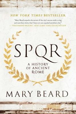 S.P.Q.R: A History of Ancient Rome - Beard, Mary