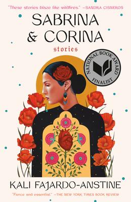 Sabrina & Corina: Stories - Fajardo-Anstine, Kali