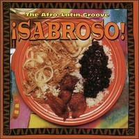 Sabroso: The Afro-Latin Groove - Various Artists