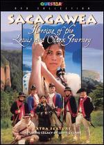 Sacagawea: Heroine of the Lewis and Clark Journey