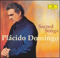 Sacred Songs - Plácido Domingo