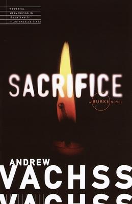 Sacrifice - Vachss, Andrew