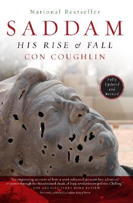 Saddam: His Rise and Fall - Coughlin, Con
