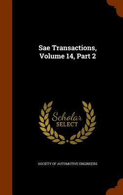 Sae Transactions, Volume 14, Part 2 - Society of Automotive Engineers (Creator)