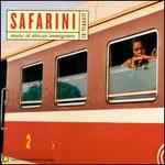 Safarini (In Transit): Music of African Immigrants