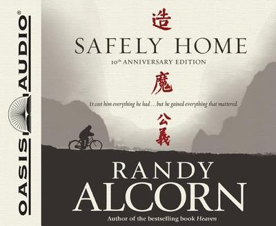 Safely Home - Alcorn, Randy, and Sever, Steve (Read by)