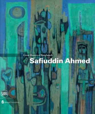 Safiuddin Ahmed: Great Masters of Bangladesh - Falvo, Rosa Maria, and Haq, Kaiser