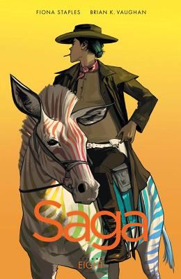 Saga Volume 8 - Vaughan, Brian K, and Staples, Fiona
