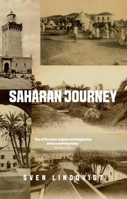Saharan Journey - Lindqvist, Sven, and Tate, Joan (Translated by)