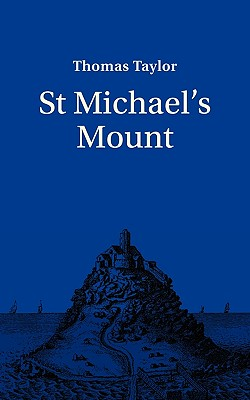 Saint Michael's Mount - Taylor, Thomas, and T, Taylor